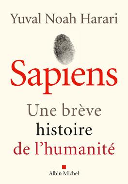 Couverture du livre : Sapiens : Une brève histoire de l'humanité