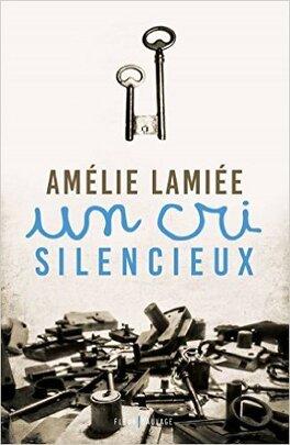 Couverture du livre : Un cri silencieux