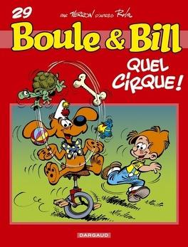 Couverture du livre : Boule & Bill, tome 29 : Quel cirque !