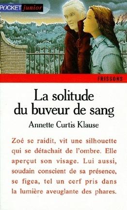 Couverture du livre : La Solitude du buveur de sang