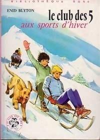 Couverture du livre : Le Club des Cinq aux sports d'hiver