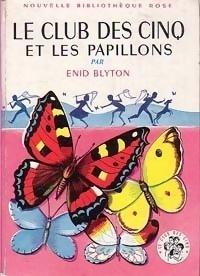 Couverture du livre : Le Club des Cinq et les papillons