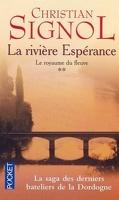La rivière Espérance, tome 2 : Le Royaume du fleuve