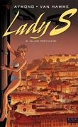 Lady S, tome 6 : Salade portugaise
