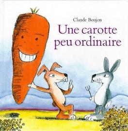 Couverture du livre : Une carotte peu ordinaire