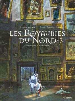 Couverture du livre : À la Croisée des Mondes, Tome 3 : Les Royaumes du Nord (BD)