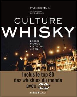 Culture Whisky Livre De Patrick Mahe