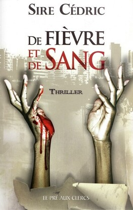 Couverture du livre : De fièvre et de sang