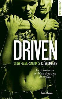 Couverture du livre : Driven, tome 5: Slow Flame