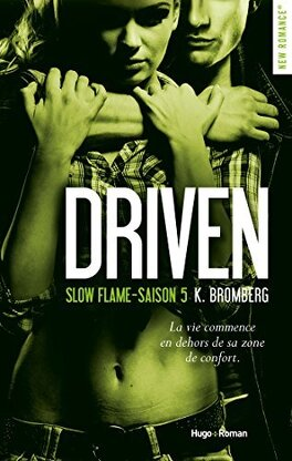 Couverture du livre : Driven, tome 5: Slow Flame