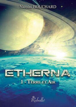 Couverture du livre : Etherna, tome 1 : Terre et Air