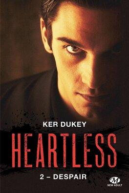 Couverture du livre : Heartless, Tome 2 : Despair