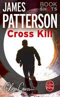 Alex Cross, Tome 23.5 : Cross Kill