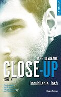Close-Up, Tome 2 : Inoubliable Josh