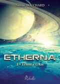 Etherna, Tome 1 : Terre et Air