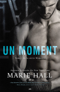 Moments, Tome 1- Un moment