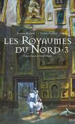 À la Croisée des Mondes, Tome 3 : Les Royaumes du Nord (BD)