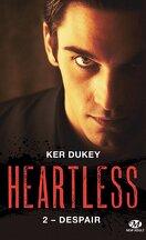 Heartless, Tome 2 : Despair