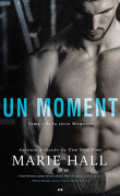 Moments, Tome 1 : Un moment