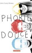 Phobie douce