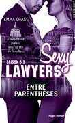 Sexy Lawyers, Tome 3.5 : Entre parenthèses