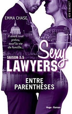Couverture de Sexy Lawyers, Tome 3.5 : Entre parenthèses