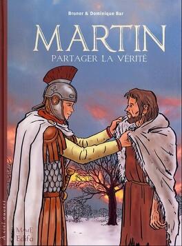 Couverture du livre : Martin : partager la vérité