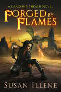 Dragon's Breath, tome 3 : Forged by flames