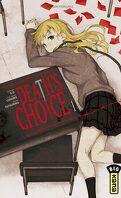 Death's Choice, Tome 1