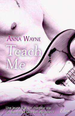 Couverture de Rock Me, Tome 3 : Teach Me