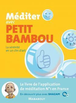 Couverture du livre : Méditer avec Petit Bambou