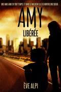 Amy, Tome 1 : Libérée