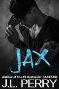 Bastard, Tome 2 : Jax