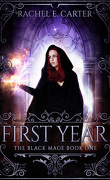 The Black Mage, tome 1 : First year