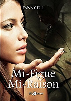 Couverture du livre : Mi-figue, mi-raison