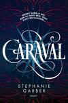 Caraval, Tome 1 : Caraval