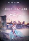 La dernière Nymphe, Tome 1 : Bellezza
