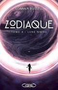 Zodiaque, Tome 3 : Lune noire