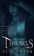 Masters among monsters - Tome 3 : Thanos