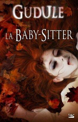 Couverture du livre : La Baby-Sitter