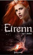 Eirenn, Tome 2 : Rébellion