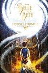 couverture La Belle et la Bête - Histoire éternelle