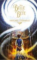 La Belle et la Bête - Histoire éternelle