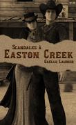 Scandales à Easton Creek