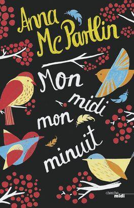 Couverture du livre : Mon midi, mon minuit