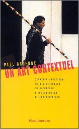 Couverture du livre : Un art contextuel : création artistique en milieu urbain, en situation, d'intervention, de participation