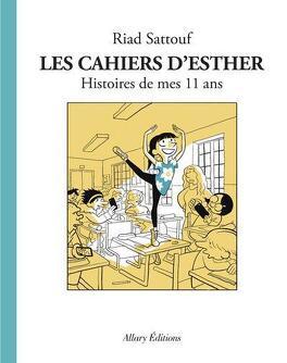 Couverture du livre : Les cahiers d'Esther, tome 2 : Histoires de mes 11 ans