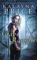 Alex Craft, Tome 5 : Grave Ransom