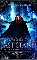 The Black Mage, tome 4 : Last stand
