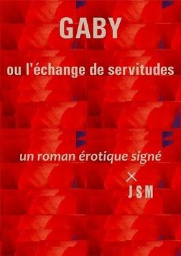 Couverture du livre : Gaby ou L'échange de servitudes